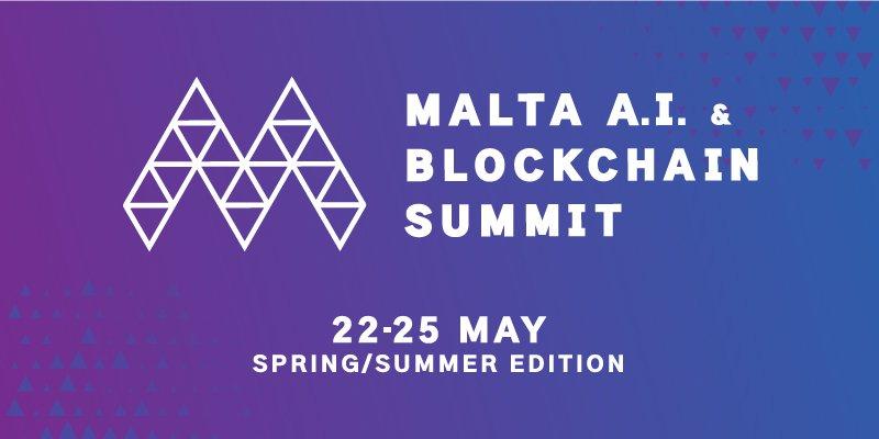 Malta Yapay Zeka ve Blockchain Summit (AIBC) 22 Mayısta Başlıyor!